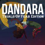 Dandara Trials of Fear Edition full apk 0